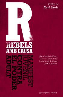 REBELS AMB CAUSA MANIFEST JUVENIL CONTRA EL PODER ADULT