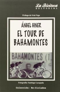 EL TOUR DE BAHAMONTES