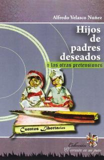 HIJOS DE PADRES DESEADOS