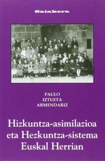 HIZKUNTZA-ASIMILAZIOA ETA HEZKUNTZA-SISTEMA EUSKAL HERRIAN