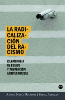 RADICALIZACIÓN DEL RACISMO, LA