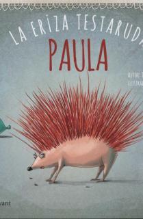 Paula, la eriza testaruda