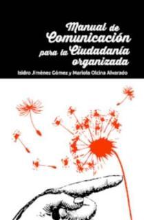 MANUAL DE COMUNICACION PARA LA CIUDADANIA ORGANIZADA
