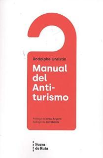 MANUAL DEL ANTI-TURISMO