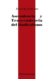 Ascendencia y trascendencia del sindicalismo