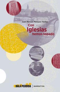 CON IGLESIAS HEMOS TOPADO