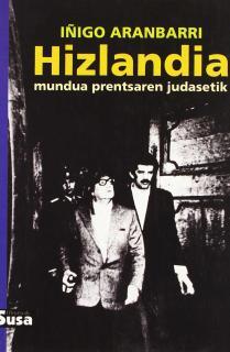 HIZLANDIA : MUNDUA PRENTSAREN JUDASETIK