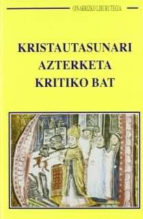 KRISTAUTASUNARI AZTERKETA KRITIKO BAT