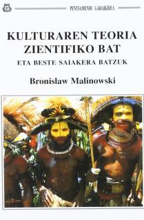 KULTURAREN TEORIA ZIENTIFIKO BAT  ETA BESTE SAIAKERA BATZUK