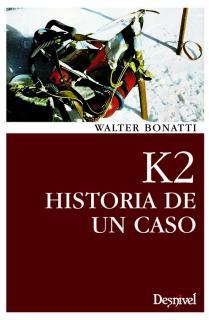 K2/HISTORIA DE UN CASO (2ª EDICION)   LIT-41