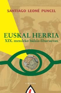 EUSKAL HERRIA  XIX. MENDEKO BIDAIA-LIBURUETAN