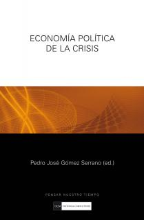 ECONOMIA POLITICA DE LA CRISIS