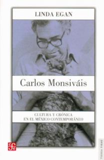 CARLOS MONSIVAIS/CULTURA Y CRONICA EN EL...
