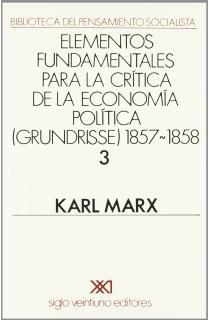 Grundrisse. 1857-1858. Vol. 3