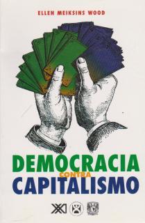 DEMOCRACIA CONTRA EL CAPITALISMO