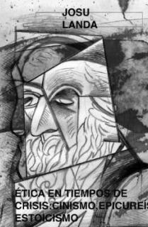 ETICAS DE CRISIS: CINISMO EPICUREISMO ESTOICISMO