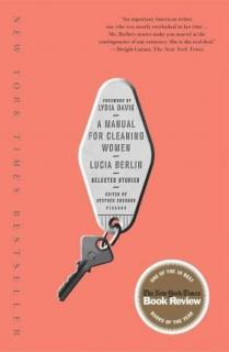 A MANUAL FOR CLEANING WOMEN: SELECTED STORIES