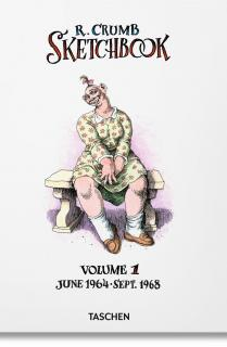 Robert Crumb. Sketchbook Vol. 1. 1964–1968