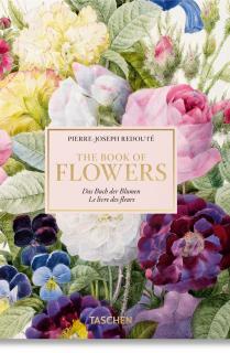 Pierre-Joseph Redouté. El libro de las flores. 40th Anniversary Edition