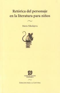 RETÓRICA DEL PERSONAJE EN LA LITERATURA PARA NIÑOS