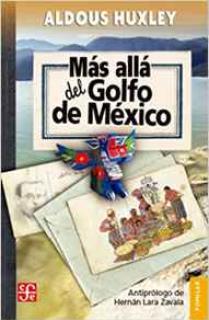 MÁS ALLÁ DEL GOLFO DE MÉXICO