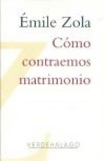 CÓMO CONTRAEMOS MATRIMONIO