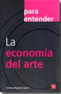 PARA ENTENDER LA ECONOMIA DEL ARTE