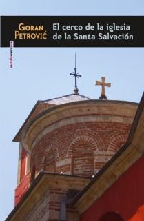 EL CERCO DE LA IGLESIA DE LA SANTA SALVACIÓN