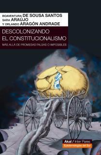 DESCOLONIZANDO EL CONSTITUCIONALISMO