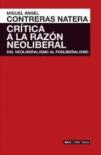 CRÍTICA A LA RAZÓN NEOLIBERAL