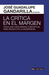 LA CRÍTICA EN EL MARGEN. HACIA UNA CARTOGRAFÍA CONCEPTUAL