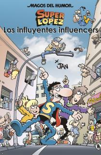 Los influyentes influencers (Magos del Humor Superlópez 208)