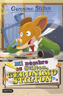 Mi nombre es Stilton, Geronimo Stilton