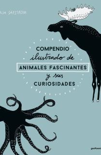 Compendio ilustrado de animales fascinantes y sus curiosidades