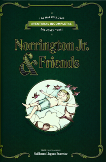 Las maravillosas aventuras incompletas del joven total Norrington Jr. & friends.