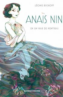 Anaïs Nin en un mar de mentiras