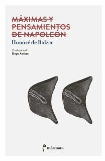 MAXIMAS Y PENSAMIENTOS DE NAPOLEON