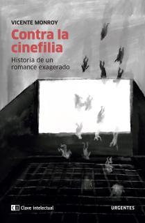 Contra la cinefilia
