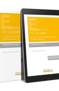 El conflicto de Colombia. Acción de las Organizaciones internacionales (Papel + e-book)