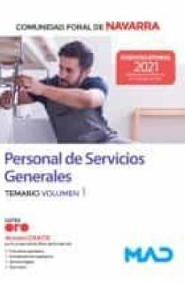 Personal de Servicios Generales de la Administración de la Comunidad Foral de Navarra. Temario volumen 1