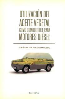 Utilización del aceite vegetal como combustible para motores diésel