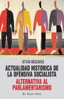 Actualidad histórica de la ofensiva socialista