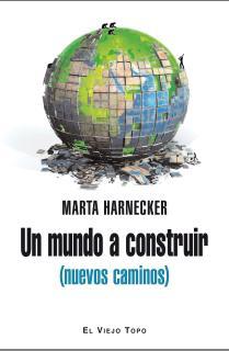 Un mundo a construir (nuevos caminos)