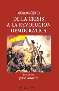 De la crisis a la revolución democrática