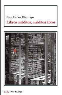 Libros malditos, malditos libros