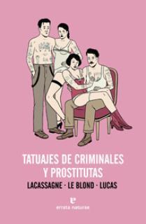 Tatuajes de criminales y prostitutas