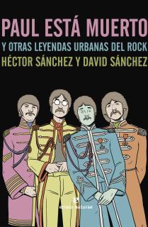 Paul está muerto y otras leyendas urbanas del rock