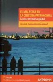 EL MALESTAR EN LA CULTURA PATRIMONIAL. LA OTRA MEMORIA GLOBAL