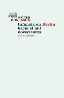 Infancia en Berlín hacia el mil novecientos