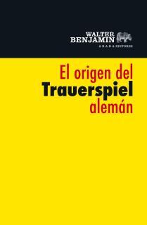 El origen del Trauerspiel alemán